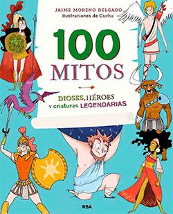100 mitos, de Jaime Moreno y Cuchu