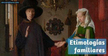 Etimologías de la familia