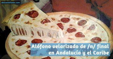 La pizza que me hizo reflexionar sobre el andaluz