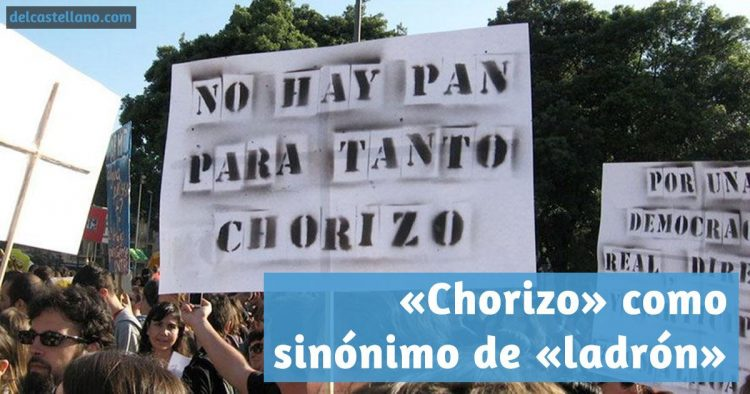¿Por qué usamos la palabra «chorizo» como sinónimo de «ladrón»?