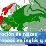 Comparación de raíces indoeuropeas en inglés y español