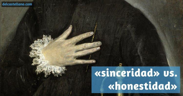 Diferencia entre «sinceridad» y «honestidad»