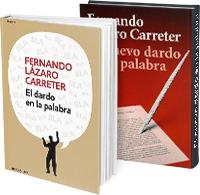 El dardo en la palabra yEl nuevo dardo en la palabra, de Fernando Lázaro Carreter