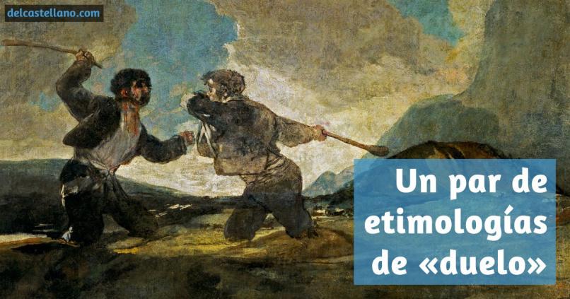 Etimología de «duelo»