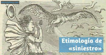 Etimología y explicación de «siniestro» e «izquierdo»