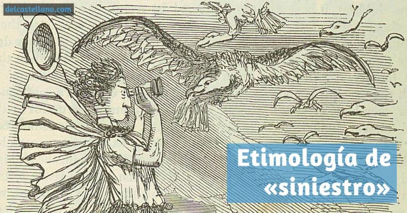 Etimología de «siniestro» e «izquierdo»