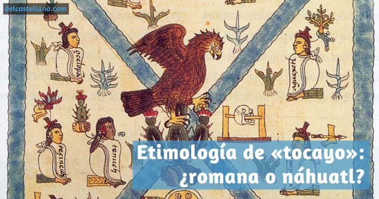 Etimología de «tocayo»