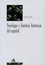 Fonología y fonética históricas del español, de Manuel Ariza