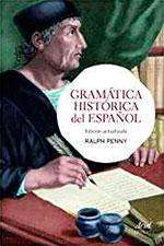 Gramática histórica del español, de Ralph Penny