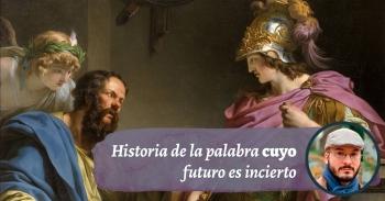Historia de la palabra cuyo futuro es incierto