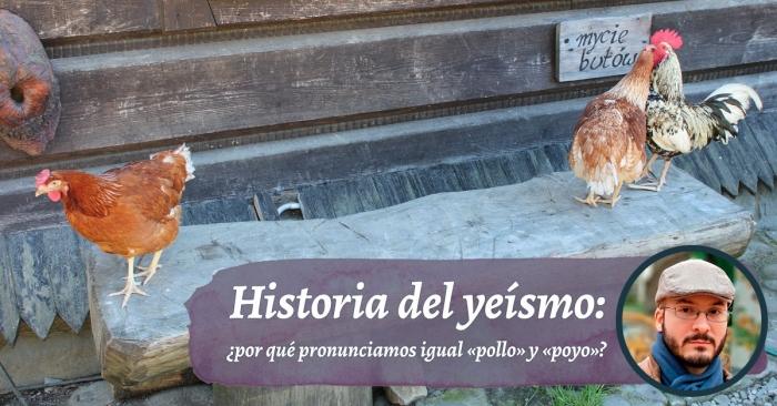 Historia del yeísmo: ¿por qué pronunciamos ‹y› y ‹ll› igual?