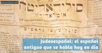 Judeoespañol, ladino o español serfardí