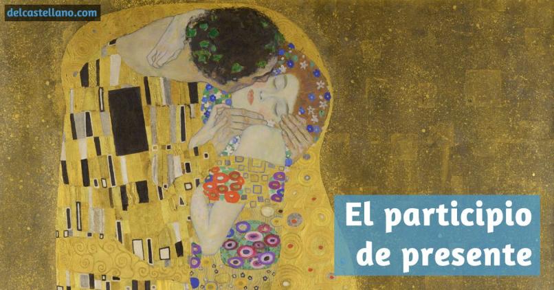El participio de presente español