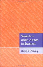 Variation and Change in Spanish, de Ralph Penny